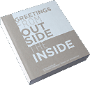 Greetings from inside the outside (white cover)